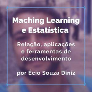 Machine Learning e estatisticca