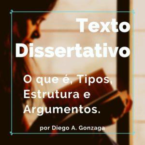 O que é texto dissertativo