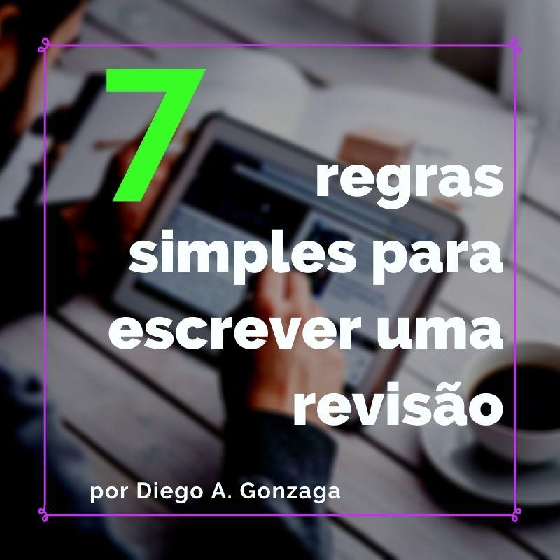 7 regras para escrever uma revisão